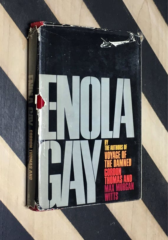Enola Gay by Gordon Thomas and Max Morgan Witts (1977) hardcover book