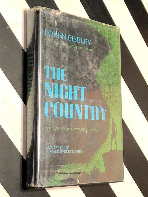 The Night Country by Loren Eiseley (1971) first edition book