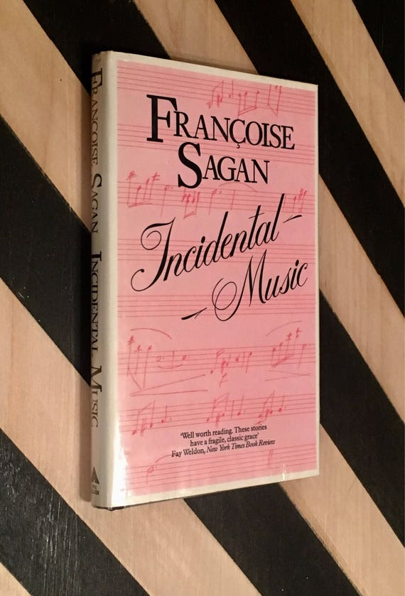 Incidental Music by Françoise Sagan; Translated by C. J. Richards (1985) hardcover book