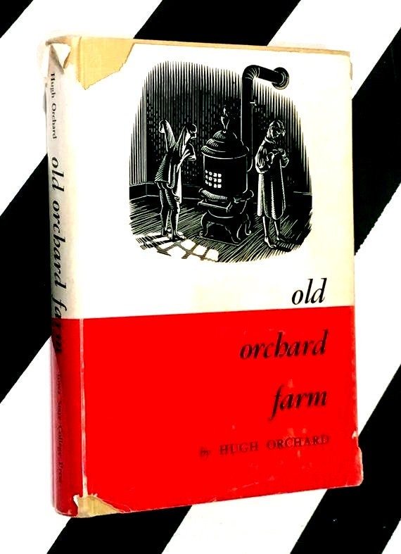 Old Orchard Farm by Hugh Orchard (1952) hardcover book