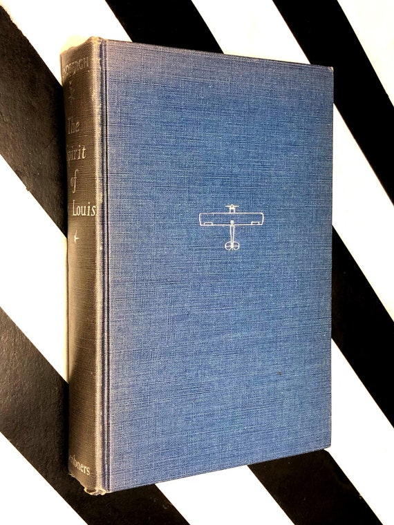 The Spirit of St. Louis by Charles Lindbergh (1953) hardcover book