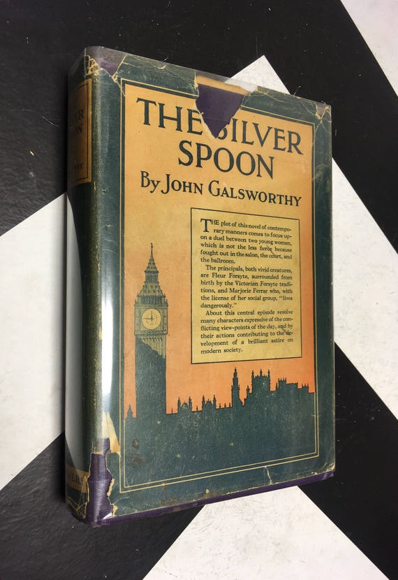 The Silver Spoon by John Galsworthy vintage classic fiction novel (Hardcover, 1926)