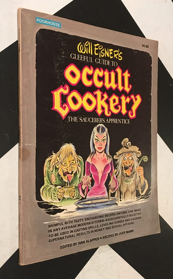 Will Eisner's Occult Cookery by Will Eisner Edited by Ivan Klapper the spirit comic illustrations rare book (Softcover, 1974)