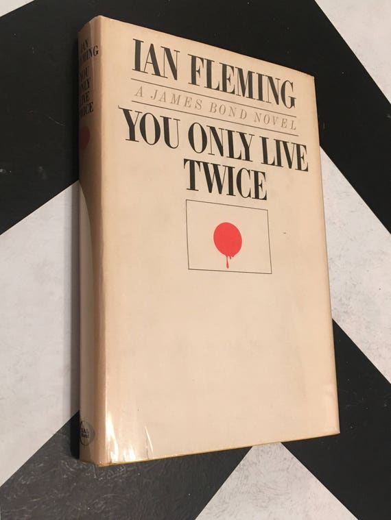 You Only Live Twice: A James Bond Novel by Ian Fleming (Hardcover, 1964)