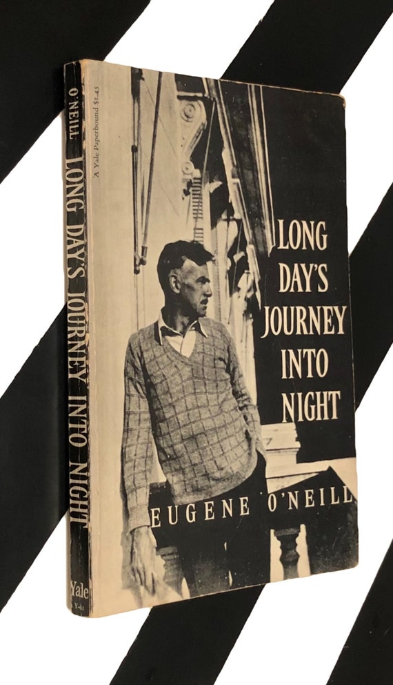 Long Day's Journey Into Night by Eugene O'Neill (1962) softcover book