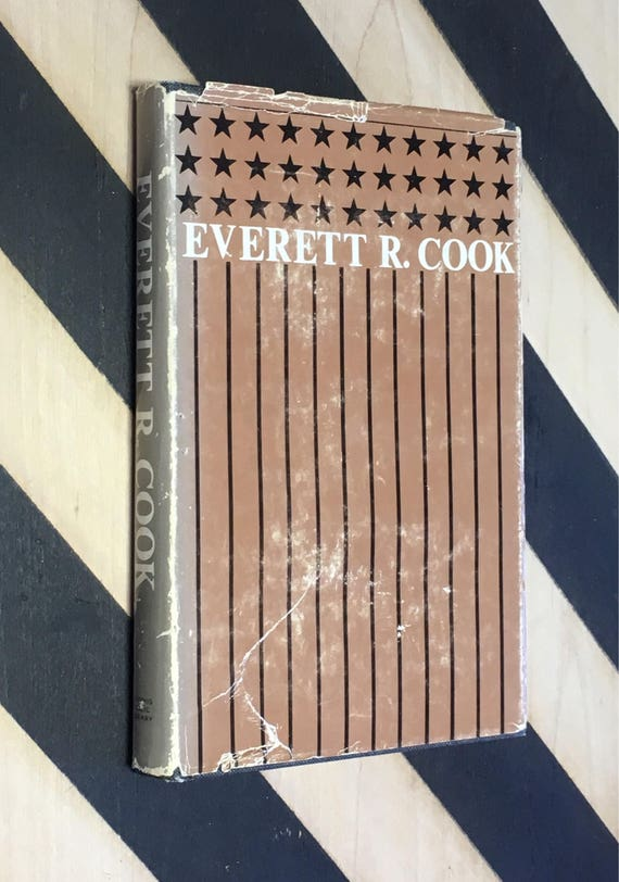 Everett R. Cook: A Memoir edited by Joseph Riggs and Margaret Lawrence (1971) hardcover book SIGNED by Everett R. Cook