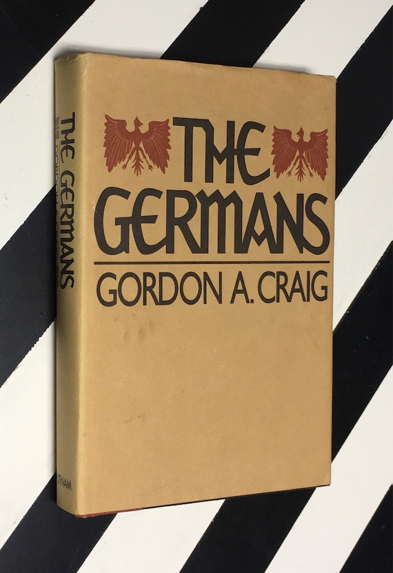 The Germans by Gordon A. Craig (1982) hardcover book