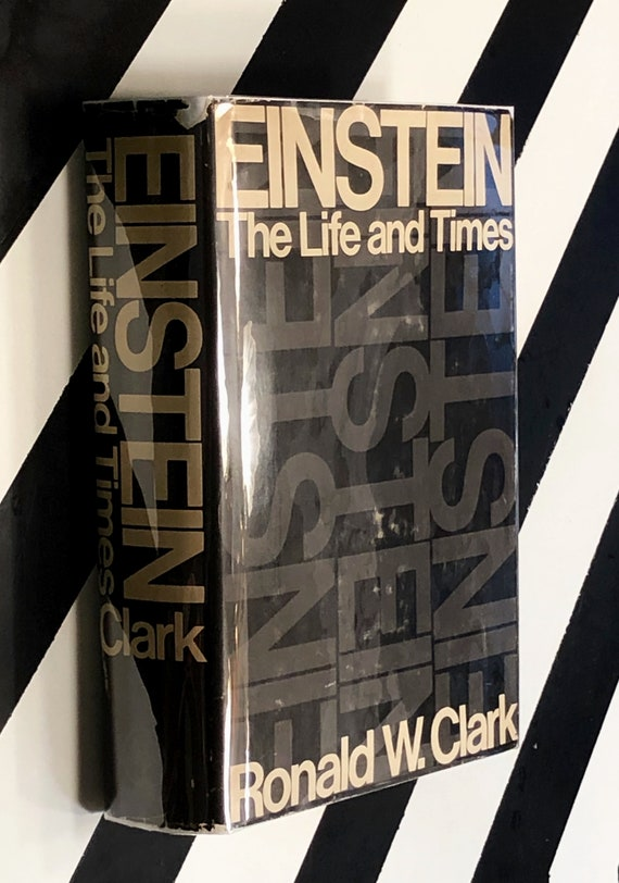 Einstein: The Life and Times by Ronald W. Clarke (1971) hardcover book