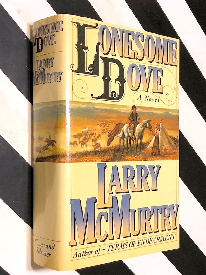 mcmurtry lonesome  Lonesome Dove by Larry McMurtry (1985) first edition book