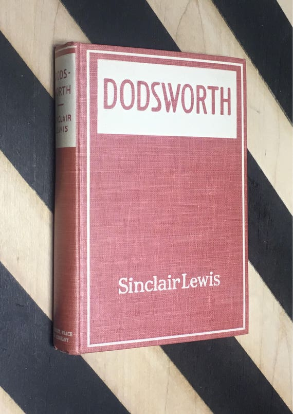 Dodsworth by Sinclair Lewis (1945) hardcover book