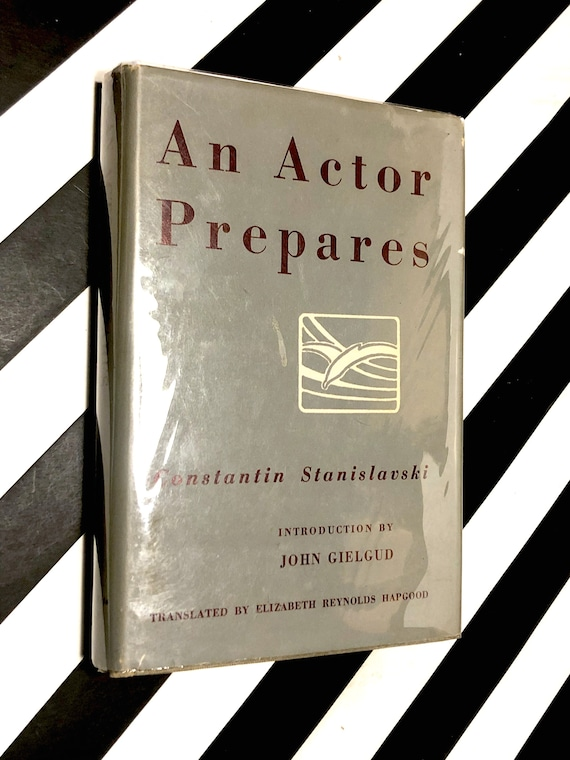 An Actor Prepares by Constantin Stanislavski (1950) hardcover book