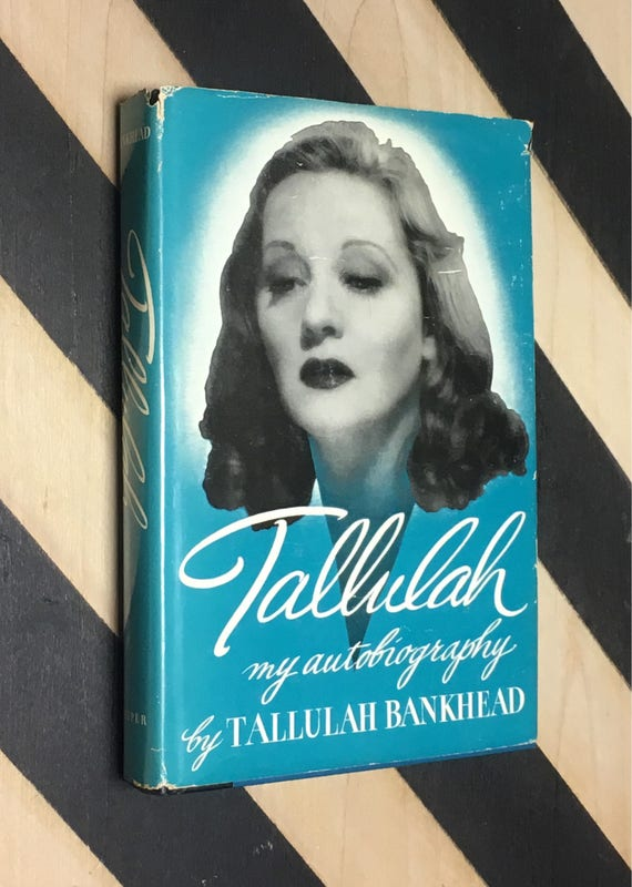 Tallulah: My Autobiography by Tallulah Bankhead (1952) hardcover book