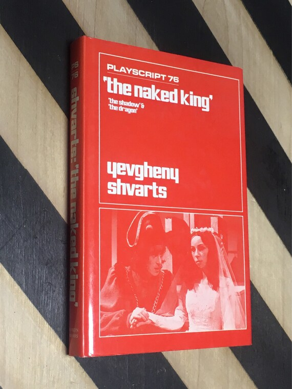 Playscript 76: The Naked King, The Shadow & The Dragon by Yevgheny Shvarts; Translated from the Russian w/introduction by Elisaveta Fen