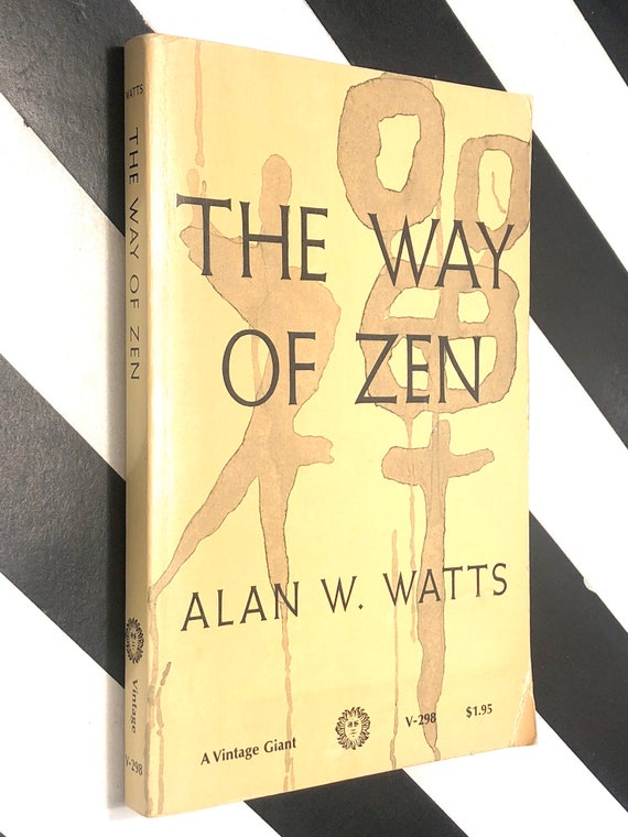 The Way of Zen by Alan Watts (1957) trade paperback book