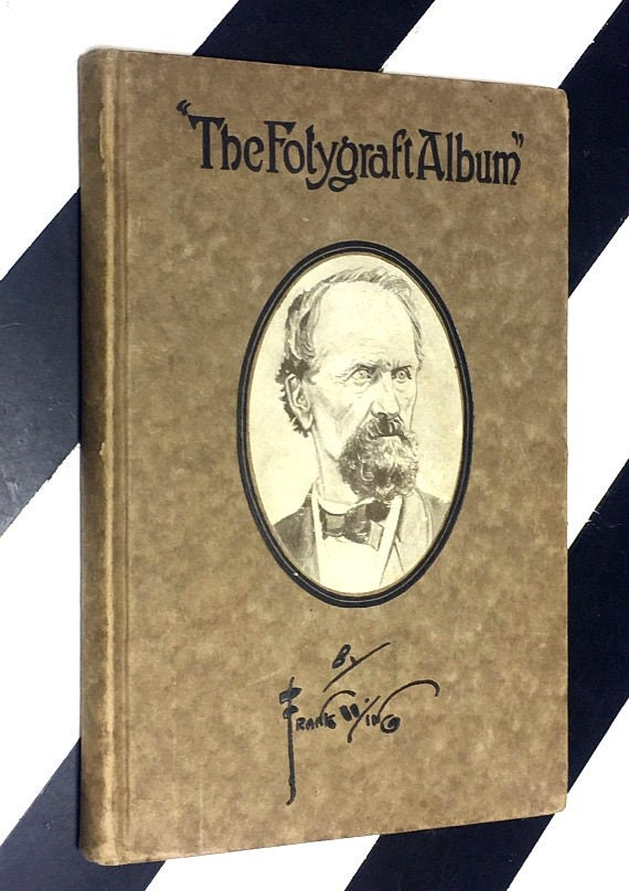 The Fotygraft Album drawings and text by Frank Wing (1919) hardcover book