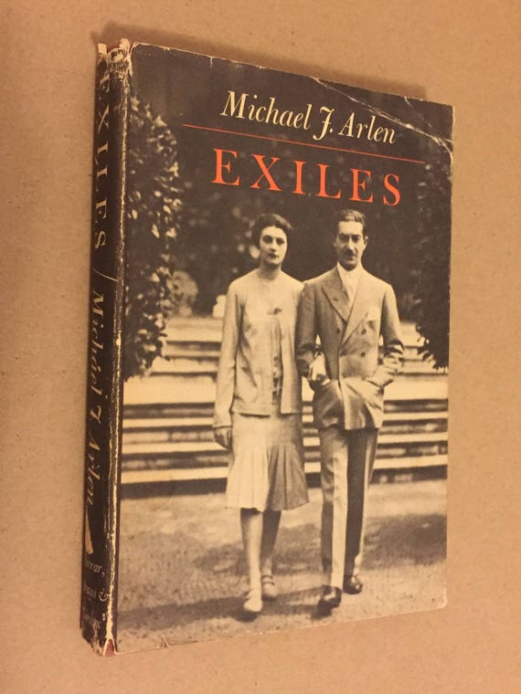Exiles by Michael Arlen (FSG, 1970) Hardcover, signed by author