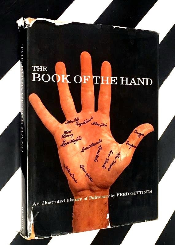 The Book of the Hand: An Illustrated History of Palmistry by Fred Gettings (1972) hardcover book