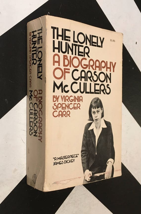 The Lonely Hunter: A Biography of Carson McCullers by Virginia Spencer Carr vintage white classic literature female author (Softcover, 1976)