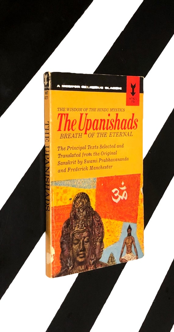 The Upanishads by Swami Prabhavananda and Frederick Manchester (1957) softcover book
