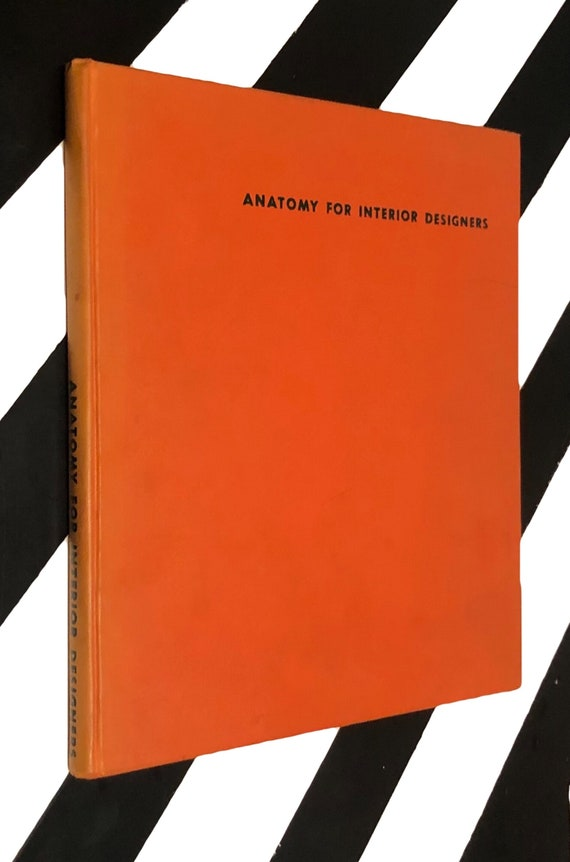 Anatomy for Interior Designers and How to Talk to a Client by Francis de N. Schroeder (1948) hardcover book