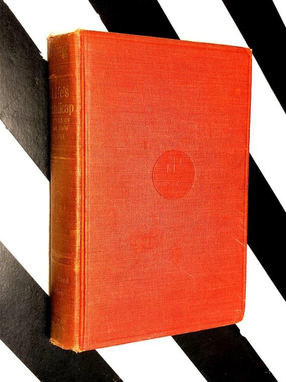 Life's Handicap by Rudyard Kipling (1917) hardcover book
