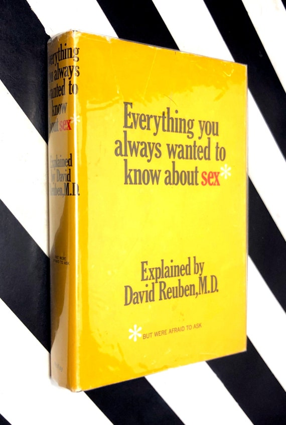 Everything You Always Wanted to Know About Sex But Were Afraid to Ask by David Reuben (1969) first edition book