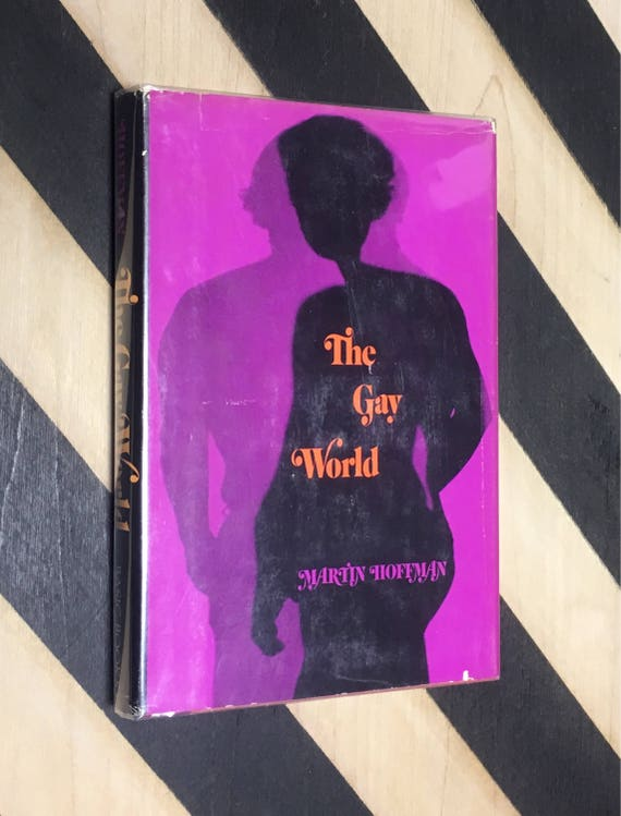 The Gay World by Martin Hoffman (1968) hardcover book