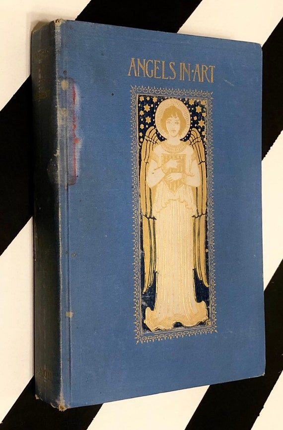 Angels in Art by Clara Erskine Clement (1907) hardcover book