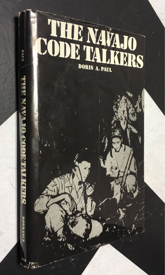 The Navajo Code Talkers by Doris A. Paul (Hardcover, 1992) vintage book