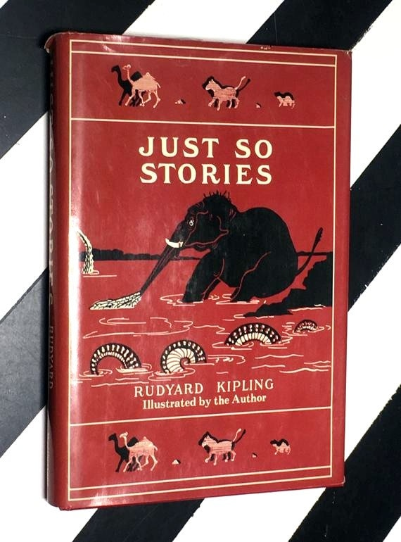 Just So Stories: For Little Children by Rudyard Kipling illustrated by the Author (1978) hardcover book