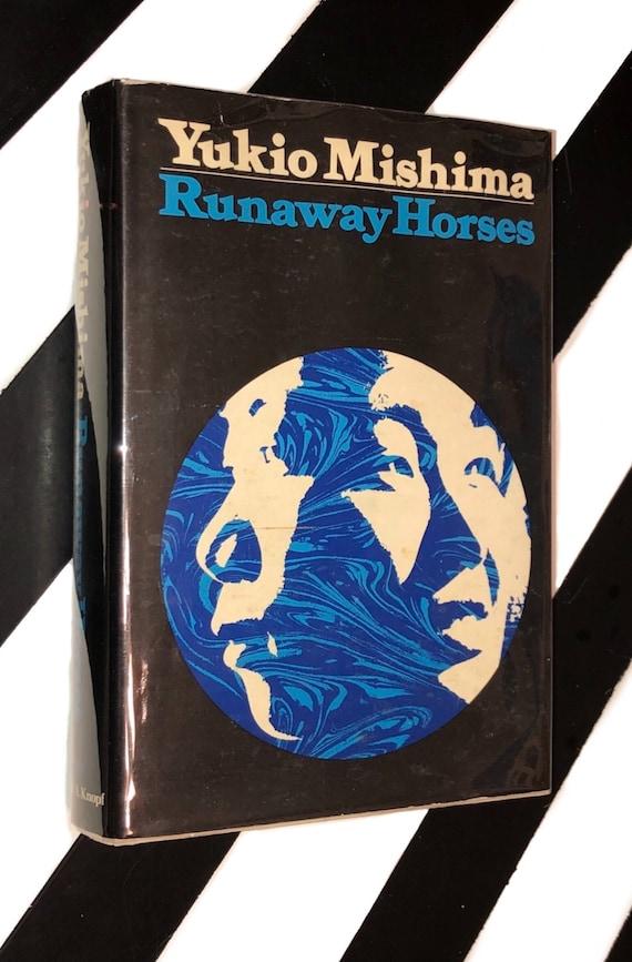Runaway Horses by Yukio Mishima (1973) hardcover book