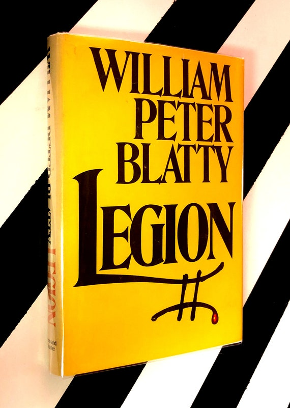 Legion by William Peter Blatty (1983) hardcover book