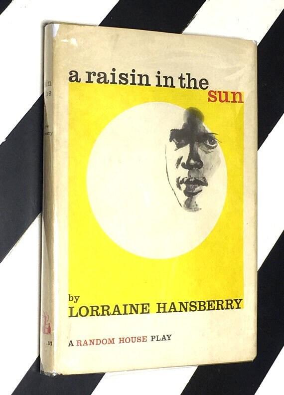 A Raisin in the Sun by Lorraine Hansberry (1959) hardcover book