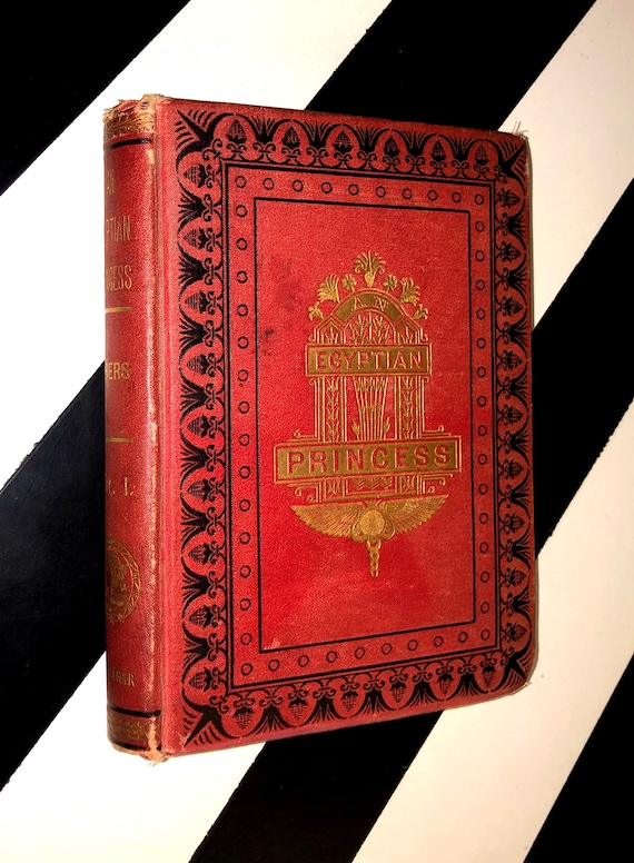 An Egyptian Princess by Georg Ebers in Two Volumes - Volume I. (1887) hardcover book