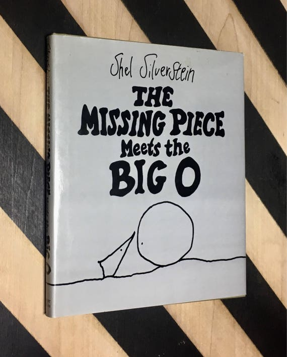 The Missing Piece Meets the Big O by Shel Silverstein (1981) hardcover book