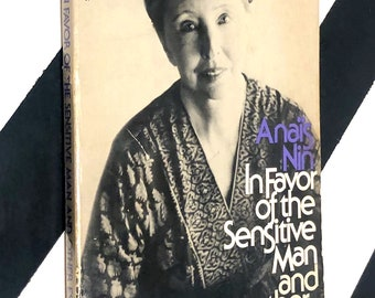 In Favor of the Sensitive Man and Other Essays by Anaïs Nin (1976) softcover book