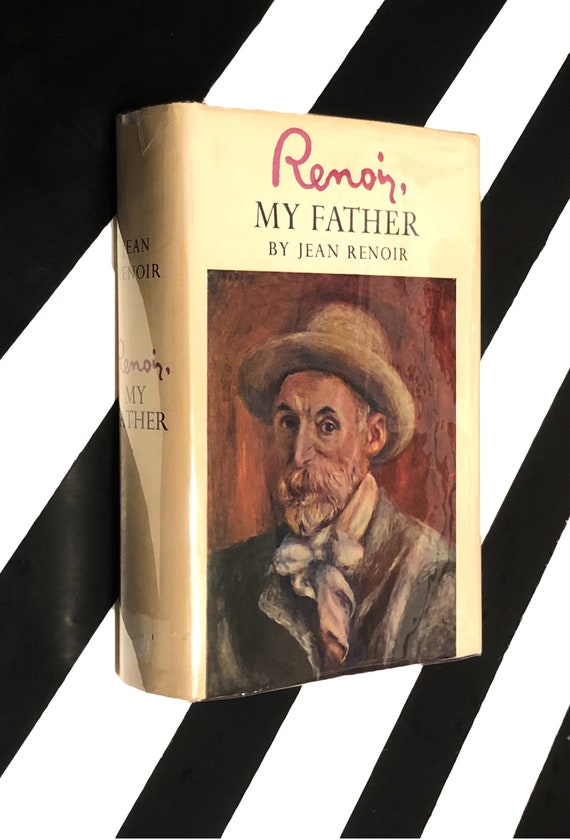 Renoir, My Father by Jean Renoir (1962) hardcover book
