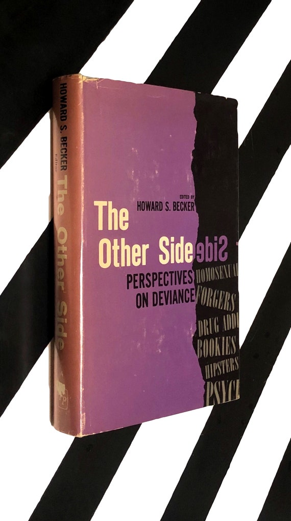 The Other Side: Perspectives on Deviance edited by Howard S. Becker (1964) hardcover book
