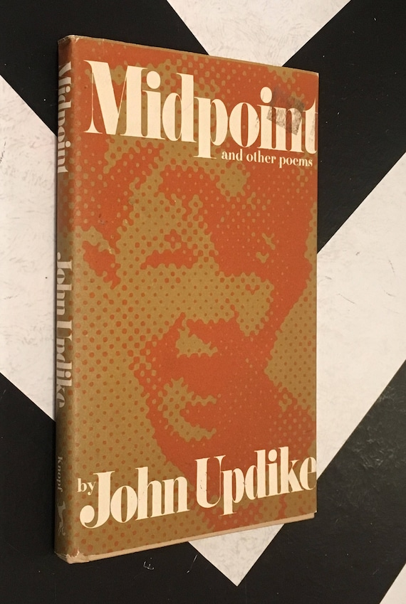 Midpoint and Other Poems by John Updike vintage orange beige yellow classic rare poetry book (Hardcover, 1988)