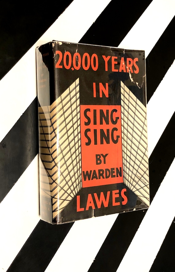 20,000 Years in Sing Sing by Warden Lawes (1932) hardcover book