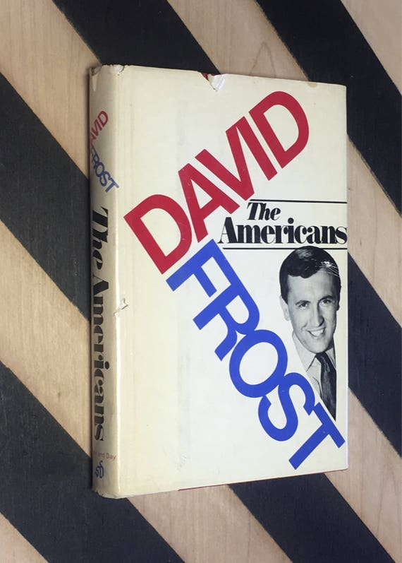 The Americans by David Frost (1970) hardcover book