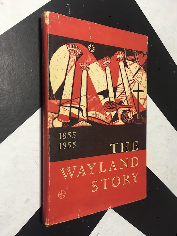 The Wayland Story: Centennial History of Wayland Academy 1855-1955 by Alton Edward Wichman (Hardcover, 1954) vintage book