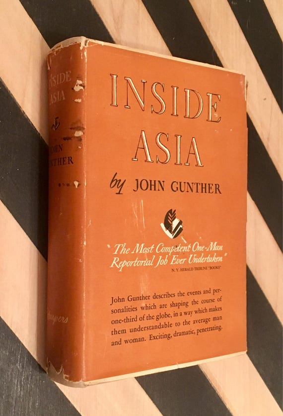 Inside Asia by John Gunther (1939) hardcover book
