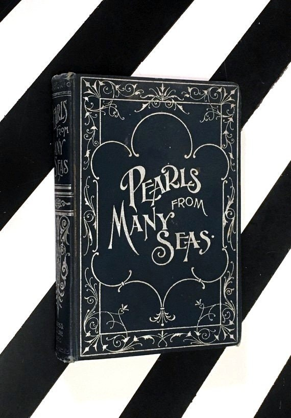 Pearls from Many Seas compiled by Rev. J. B. McCLure (1906) hardcover book