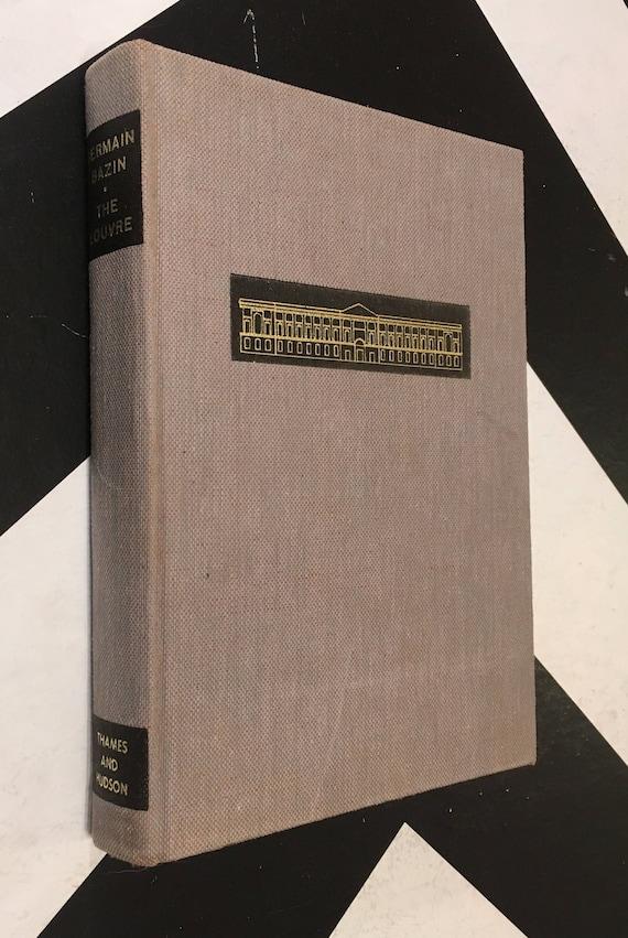 The Louvre by Conservateur-En-Chef Du Musée Du Louvre, Germain Bazin (Hardcover New Revised Edition, 1966) vintage book