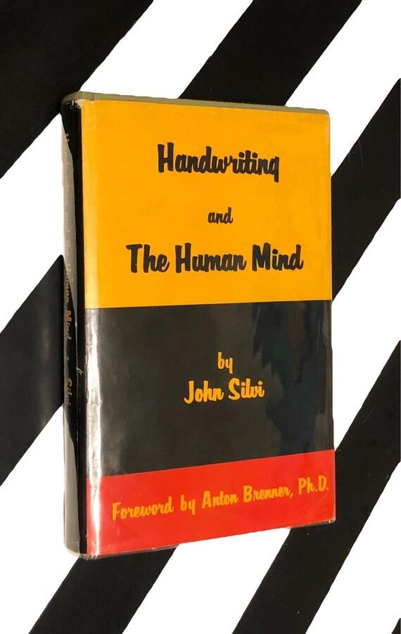 Handwriting and the Human Mind by John Silvi (1973) hardcover book