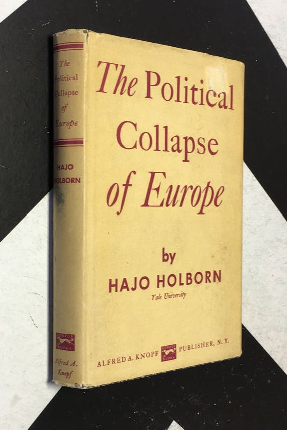 The Political Collapse of Europe by Hajo Holborn (Hardcover, 1966) vintage book