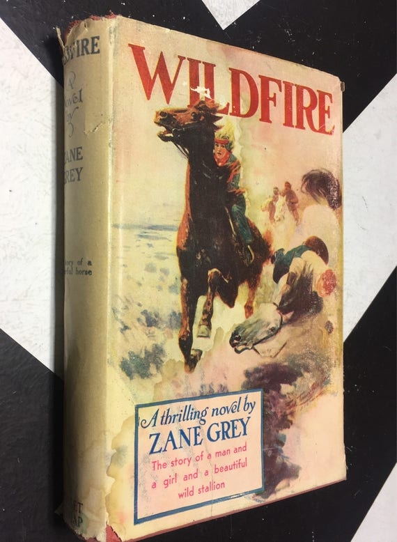 Wildfire by Zane Grey (Hardcover, 1945) vintage book