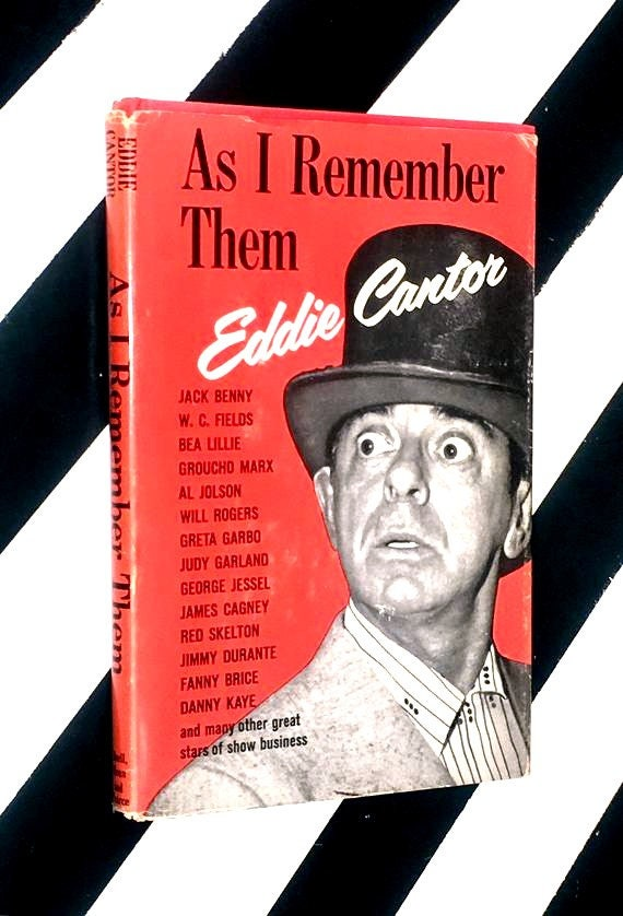 As I Remember Them by Eddie Cantor (1963)  hardcover first edition book