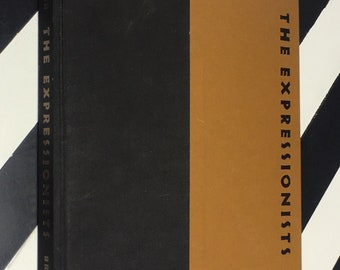 The Expressionists: A Survey of Their Graphic Art Text by Carl Zigrosser (1957) hardcover book
